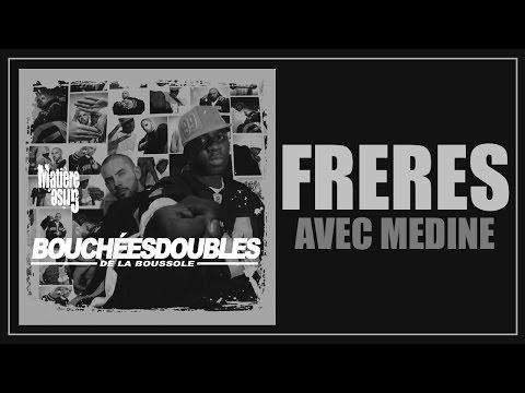 [2004] Bouchées Doubles Feat. Médine - Frères (Official Audio)