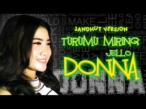 Download Donna Jello -Turumu Miring  Jandhut Version  Mp4 baru