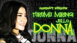 Download Donna Jello -Turumu Miring ( Jandhut Version )