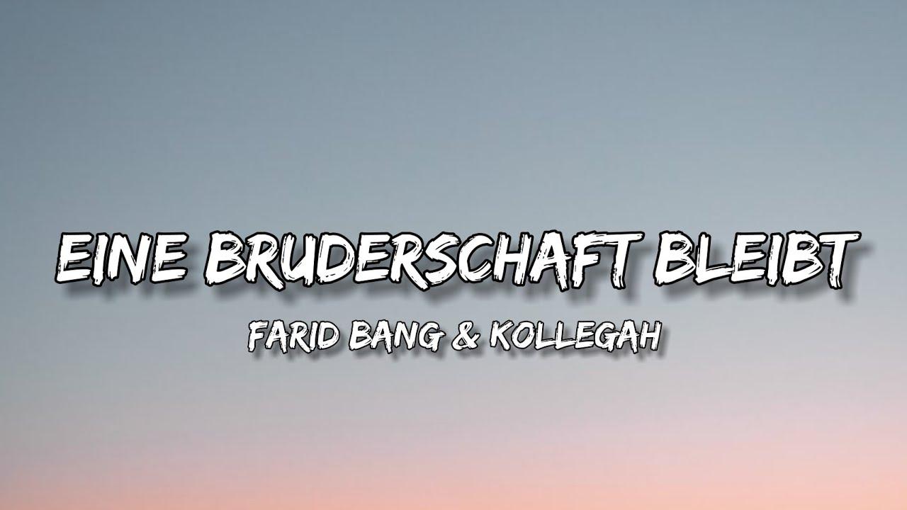 Farid Bang & Kollegah - Eine Bruderschaft bleibt (Lyrics)