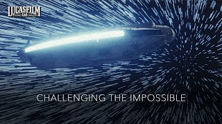 Lucasfilm: Challenging The Impossible