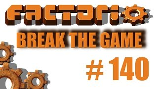 Factorio Break The Game 140 Upgraded Steel