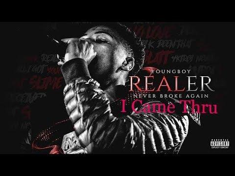 NBA YoungBoy – I Came Thru [REALER]