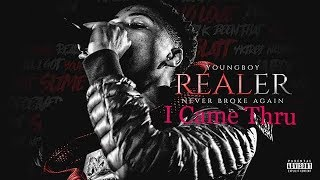 NBA YoungBoy - I Came Thru [REALER]