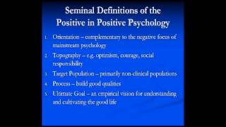 "Defining the ""Positive"" in Positive Psychology"