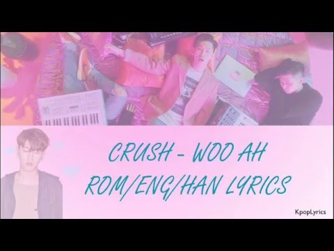 Crush - Woo Ah (Rom/Eng/Han) Lyrics