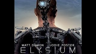 ELYSIUM Hollywood Movie in Hindi Dubbed 2017   Full Action HD Hindi Dubbed Movies
