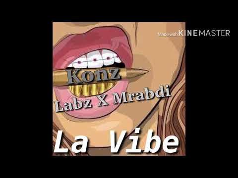 Konz- La Vibe ft Labz & Mrabdi