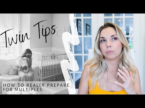 Twin Tips - How To REALLY Prepare For Multiples | Home, Family, Support, Self