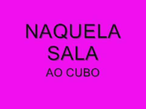 NAQUELA SALA AO CUBO
