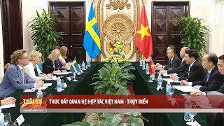 Tin Tức 24h  : Thúc đẩy quan hệ hợp tác Việt Nam - Thụy Điển