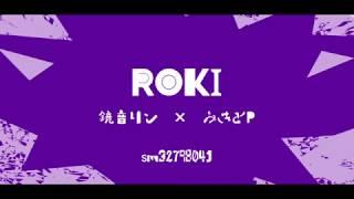 【合唱】 ロキ 【12人+】|| Roki - Nico Nico Chorus