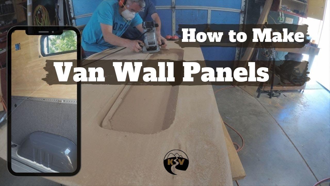 Making Wall Panels - DIY Sprinter Camper Van