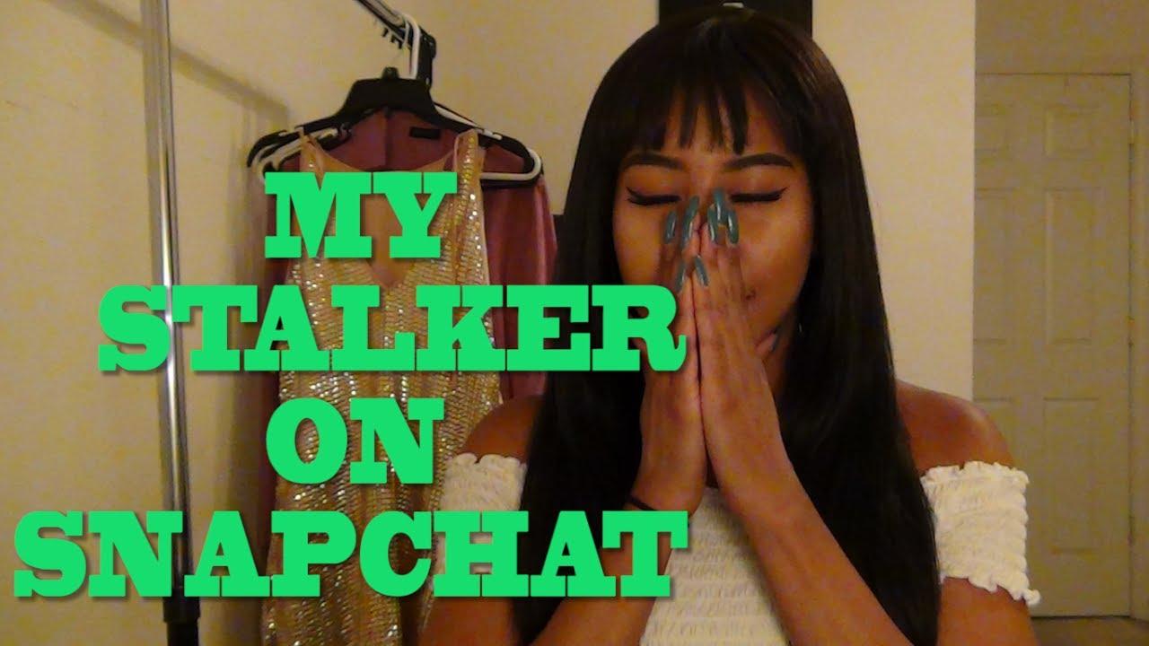I HAVE A STALKER ON SNAPCHAT!   STORYTIME - YouTube
