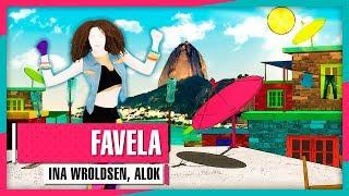 ina wroldsen alok favela just dance 2019 weekly mashup