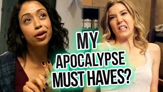 Top 10 Apocalypse Must Haves w/ Liza Koshy & Meghan Reinks | Freakish