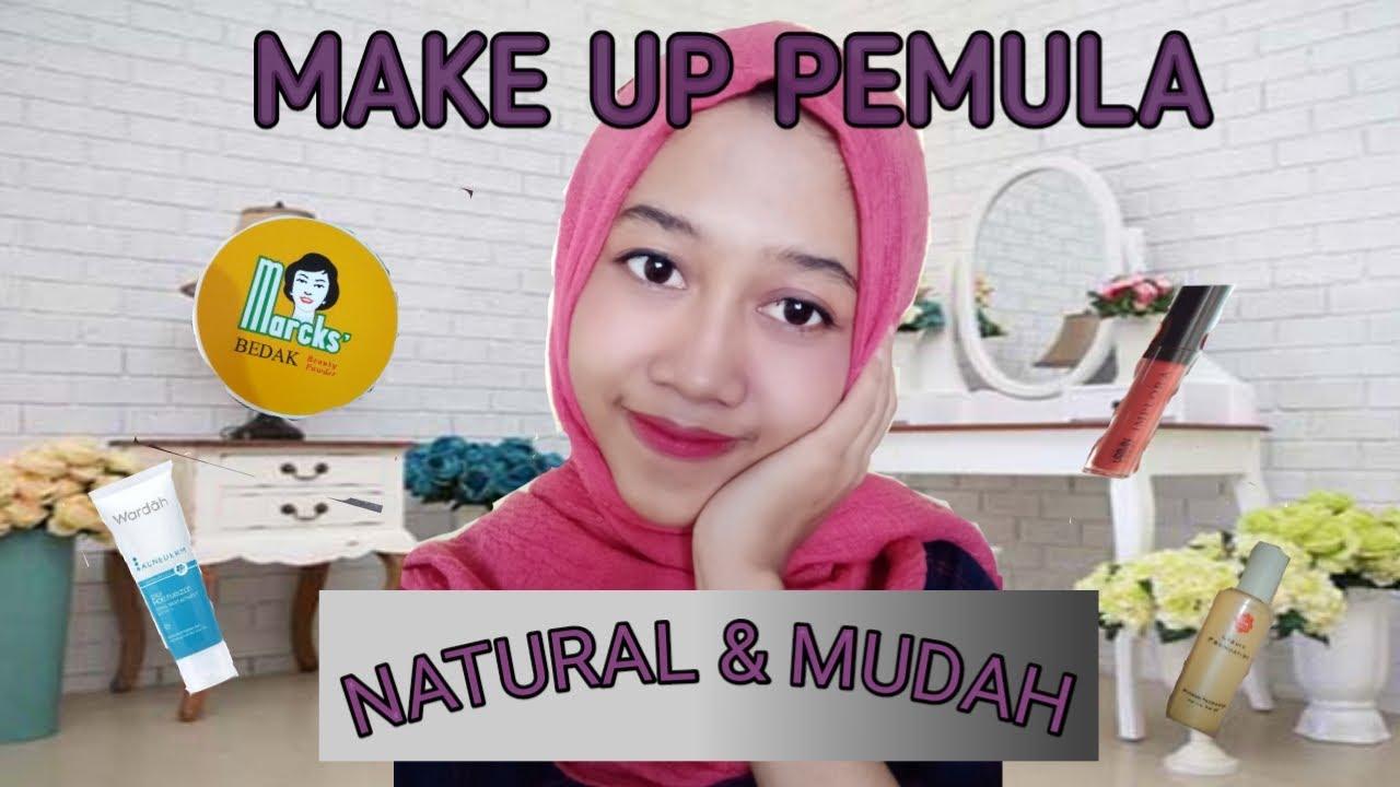 TUTORIAL MAKE UP PEMULA NATURAL DAN MUDAH by Via - YouTube