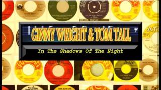 Tom Tall & Ginny Wright -  In The Shadows Of The Night
