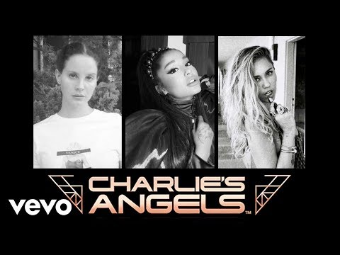 Ariana Grande, Miley Cyrus – Don't Call Me Angel (feat. Lana Del Rey) [From Charlie's Angels]