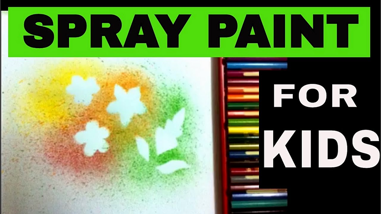 SPRAY PAINTING ART FOR BEGINNERS, KIDS. ( Drawing and ...