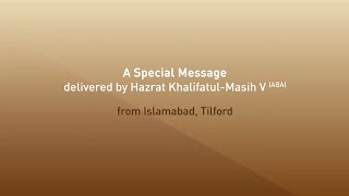 Special Message From Huzoor