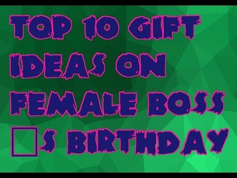 Top 10 Female Boss Ideas GIft