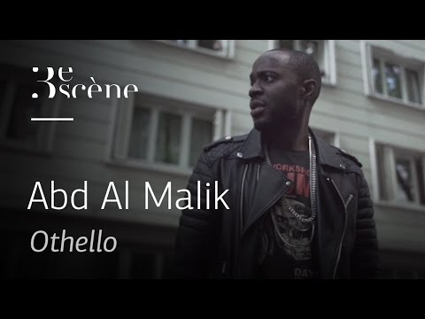 « Othello » by Abd Al Malik