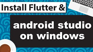 Install Flutter Windows