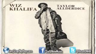 Wiz Khalifa - Blindfolds ft. Juicy J [Taylor Allderdice]