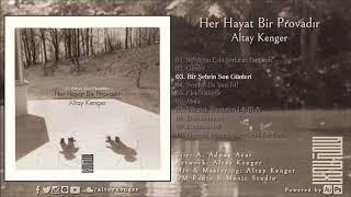 03. Bir Şehrin Son Günleri - Altay Kenger (A. Adnan Azar)