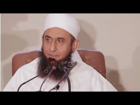 Molana Tariq Jameel Latest Bayan 29 May 2018
