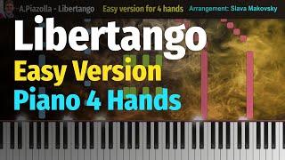 Libertango - Easy piano version for 4 hands / Либертанго - облегченная версия для 4 рук