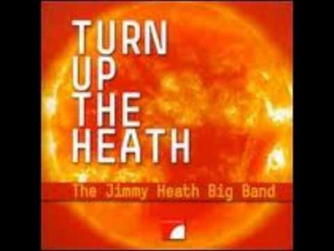 The Jimmy Heath Big Band - Big P
