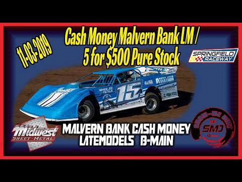 Cash Money Late models B➜Main Springfield Raceway 11➜03➜2019  Dirt Track Racing