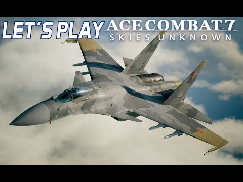 Let's Play Ace Combat 7: Skies Unknown | Mission #12 | Expert Controls