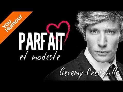 GEREMY CREDEVILLE - Parfait et modeste