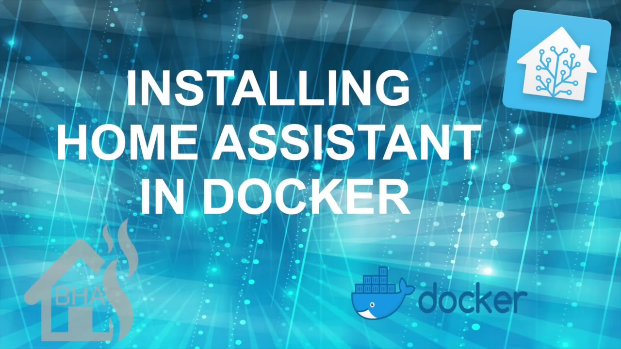 Installing Home Assistant in Docker!