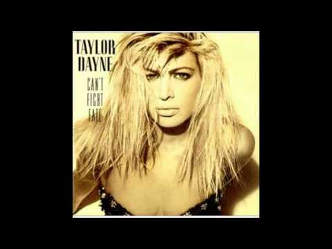 Can't Fight Fate   Taylor Dayne