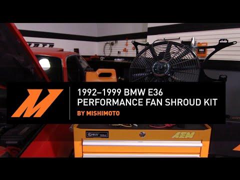 1992� BMW E36 Performance Fan Shroud Kit Installation Guide By Mishimoto