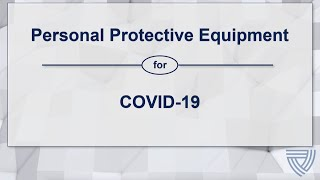 NETEC: Personal Protective Equipment for COVID-19