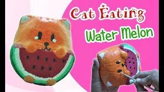 Cara Membuat Squishy Kucing - Squishy Cat Eating Water Melon