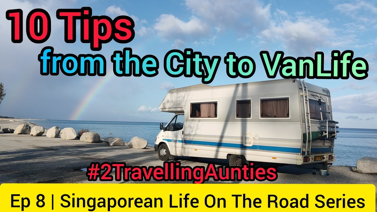 10 Tips to Singapore VanLife