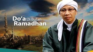 Kultum Ramadhan - Buya Yahya | Do'a Di Bulan Ramadhan (Episode 10)