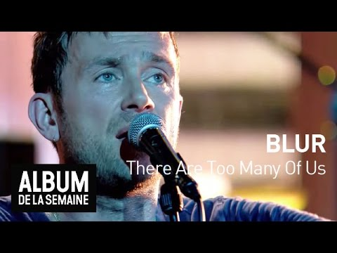 Blur - There Are Too Many Of Us -  Album de la semaine