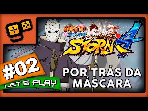 Let's Play: Naruto Ultimate Ninja Storm 4 - Parte 2 - Por Trás da Máscara