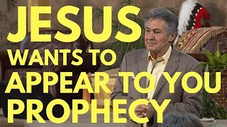 Jesus Wants To Appear To You Prophecy - Mel Bond