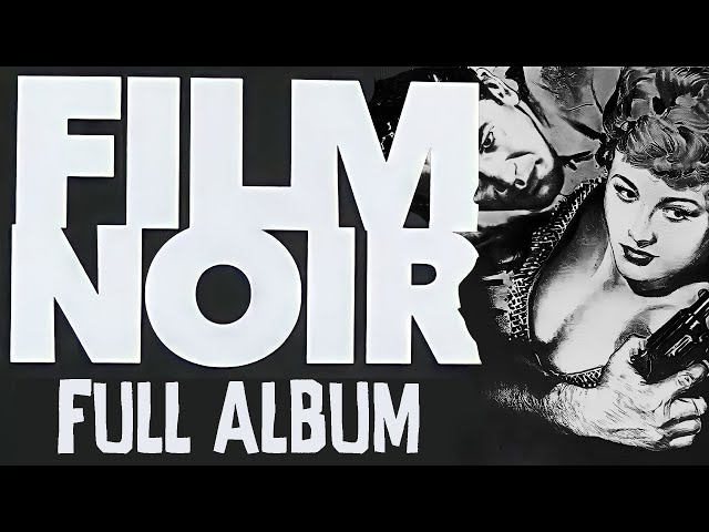 Modern Noir Music Instrumental - Darkest Noir - [Full Album 2017] - Rob Cavallo Composer film noir