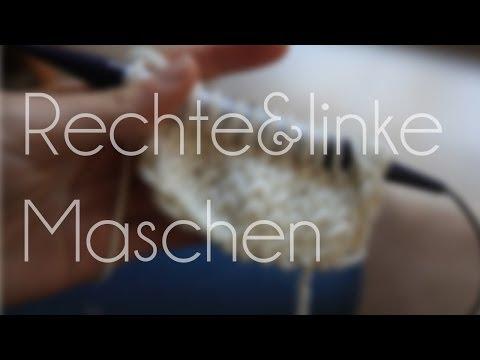 Stricken Basics- Rechte- & Linke Maschen
