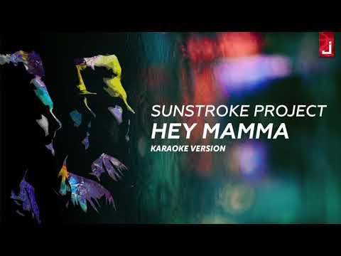 Sunstroke Project - Hey Mamma (Karaoke Version)