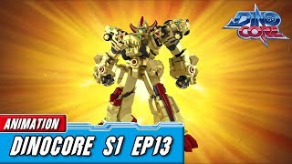 [DinoCore] Official | S01 EP13 | Best Animation for Kids | TUBA n